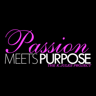 PROJECT: PASSION MEETS PURPOSE