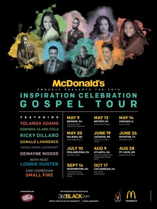 McDonald's Inspiration Celebration Gospel Tour will kick off its ninth year of bringing messages of love, hope and inspiration to fans nationwide. This year's free concert series features celebrated and talented gospel acts.